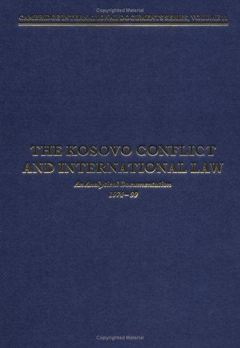 The Kosovo Conflict and International Law by Heike Krieger