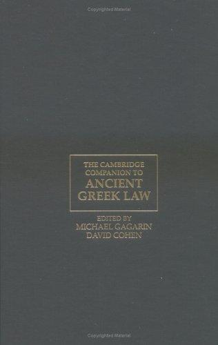 The Cambridge companion to ancient Greek law by edited by Michael Gagarin, David Cohen.