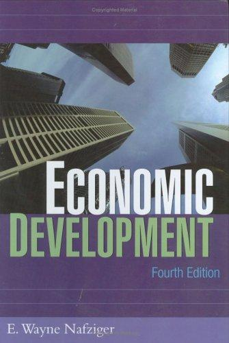 Economic development by E. Wayne Nafziger