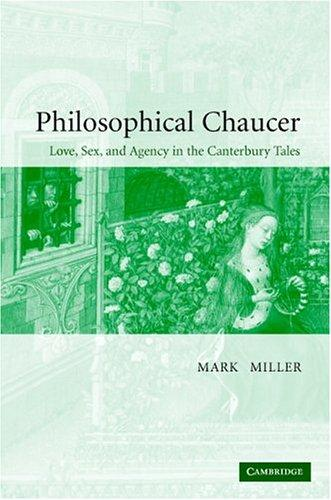 Philosophical Chaucer by Miller, Mark