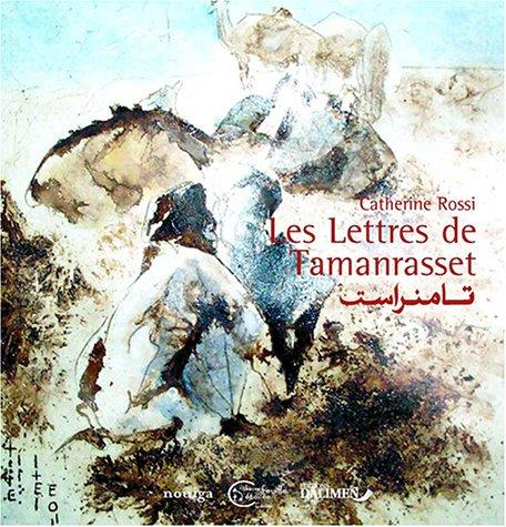 Les lettres de Tamanrasset by Catherine Rossi