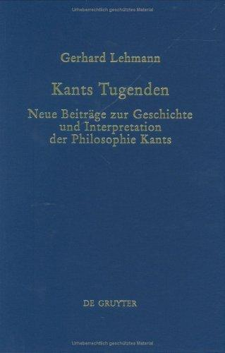 Kants Tugenden by Lehmann, Gerhard
