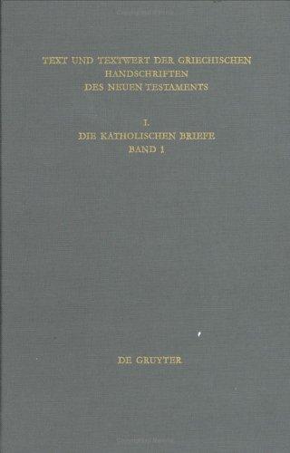 Text Und Textwert Der Griechischen Handschriften Des Neuen Testaments