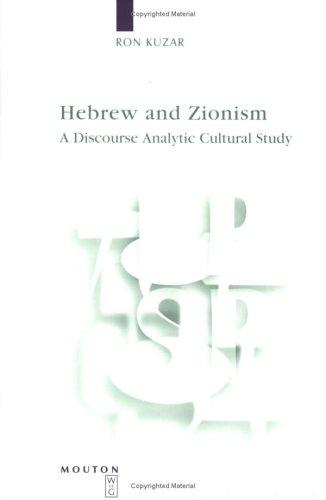 Hebrew and Zionism by Ron Kuzar