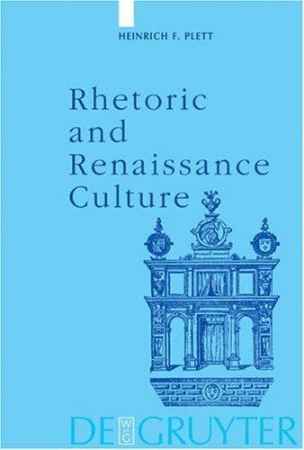 Rhetoric and Renaissance Culture