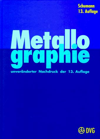 Metallographie by Hermann Schumann