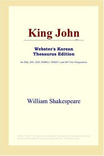 King John (Webster's Korean Thesaurus Edition) by William Shakespeare