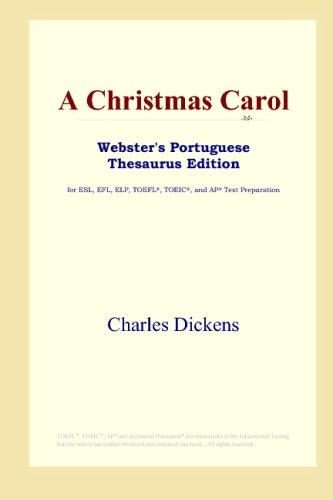 A Christmas Carol (Webster's Portuguese Thesaurus Edition) by Charles Dickens
