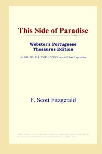 This Side of Paradise (Webster's Portuguese Thesaurus Edition) by F. Scott Fitzgerald