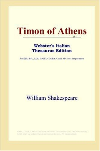 Timon of Athens (Webster's Italian Thesaurus Edition)