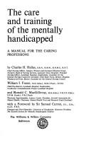 The care and training of the mentally handicapped