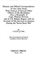 Memoir and official correspondence of Gen. John Stark