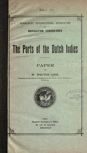 The ports of the Dutch Indies by Wouter Cool jr