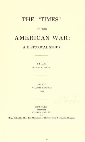 "The ""Times"" on the American war"
