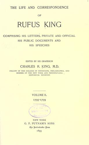 The life and correspondence of Rufus King