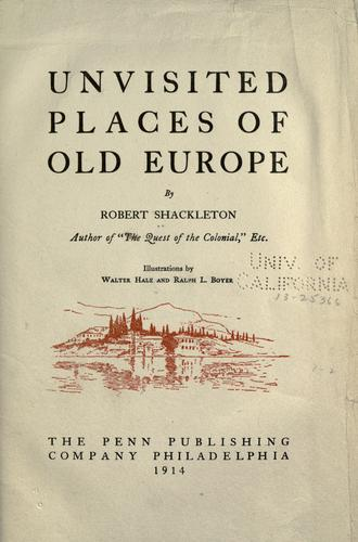Unvisited places of old Europe by Shackleton, Robert