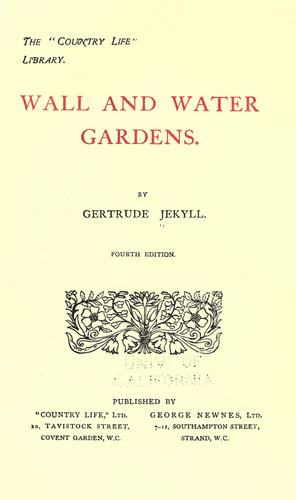 Wall and water gardens by Gertrude Jekyll