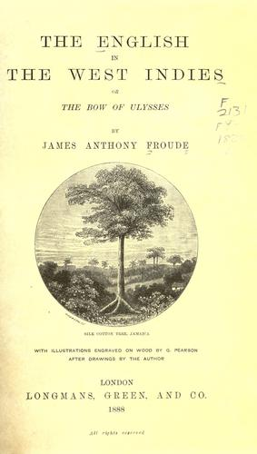 The English in the West Indies by James Anthony Froude