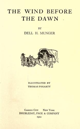 The wind before the dawn by Dell H. Munger