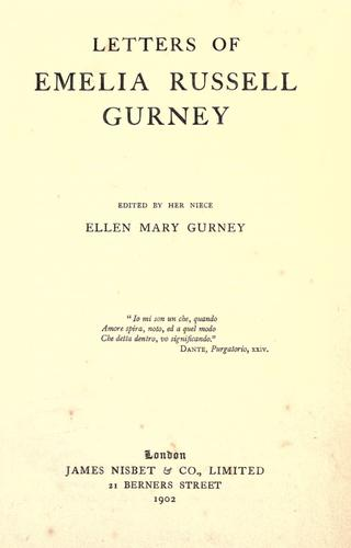 Letters of Emelia Russell Gurney by Ellen Mary Gurney