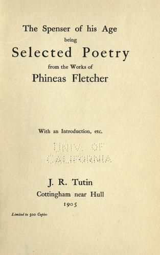 The Spenser Of His Age by Phineas Fletcher