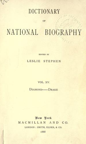 Dictionary of national biography by Edited by Leslie Stephen