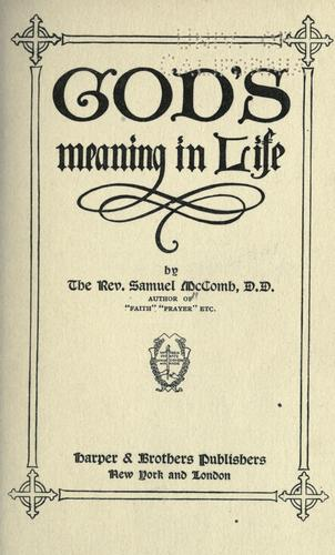 God's meaning in life by Samuel McComb