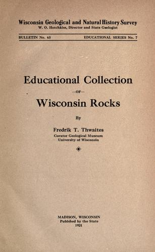 Educational collection of Wisconsin rocks by F. T. Thwaites