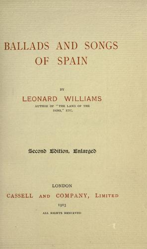 Ballads and songs of Spain by Williams, Leonard