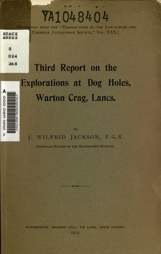 Third report on the exploration at Dog Holes, Warton Crag, Lancs by J. Wilfrid Jackson