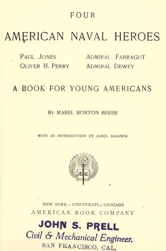 Four American naval heroes: Paul Jones, Oliver H. Perry, Admiral Farragut, Admiral Dewey by Mabel Borton Beebe