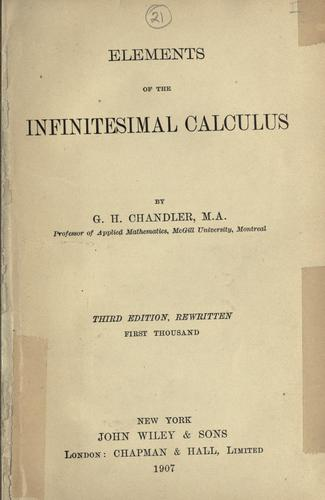 Elements of the infinitesimal calculus. by George Henry Chandler