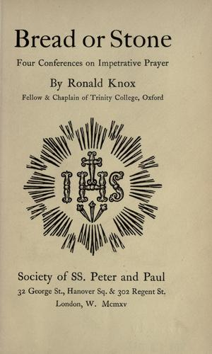 Bread or Stone by Ronald Arbuthnott Knox