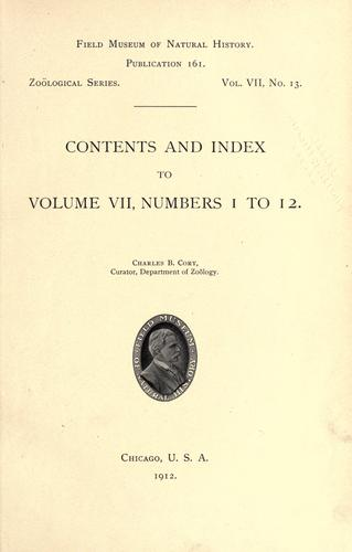 Contents and index to volume 7, numbers 1 to 12, Zoological series by Field Museum of Natural History.