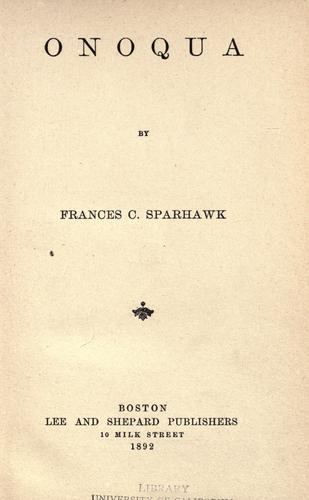 Onoqua by Frances C. Sparhawk