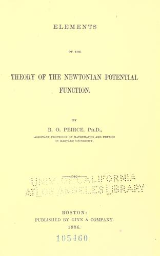 Elements of the theory of the Newtonian potential function by B. O. Peirce