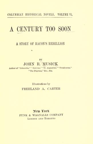 A century too soon by John R. Musick