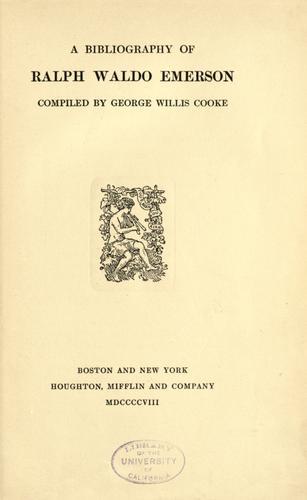 A bibliography of Ralph Waldo Emerson
