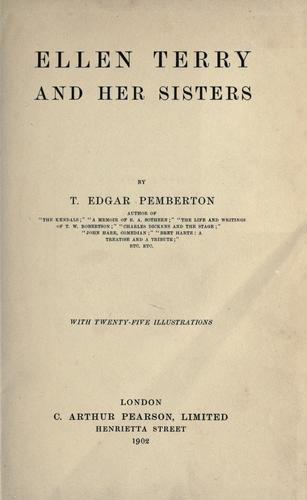 Ellen Terry and her impersonations by Charles Hiatt