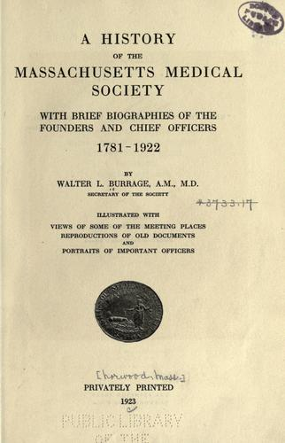 A history of the Massachusetts Medical Society by Walter L. Burrage