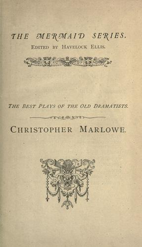 Christopher Marlowe by Christopher Marlowe