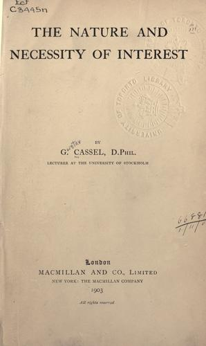 The nature and necessity of interest by Cassel, Gustav