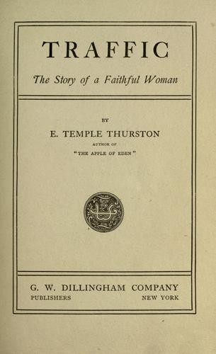 Traffic by Ernest Temple Thurston