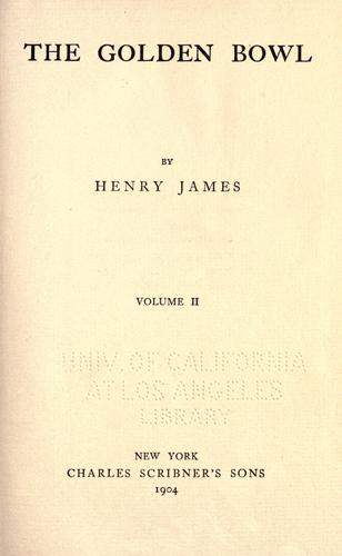 The golden bowl by Henry James Jr.