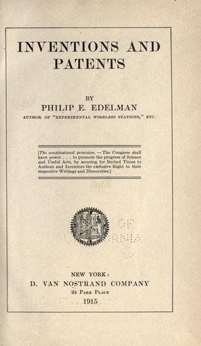 Inventions and patents by Philip E. Edelman