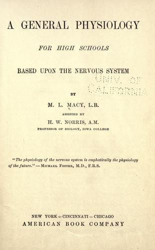 A general physiology for high schools by M. L. Macy