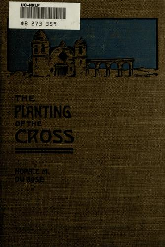 The planting of the cross by Du Bose, Horace M. (Horace Mellard), 1858-1941