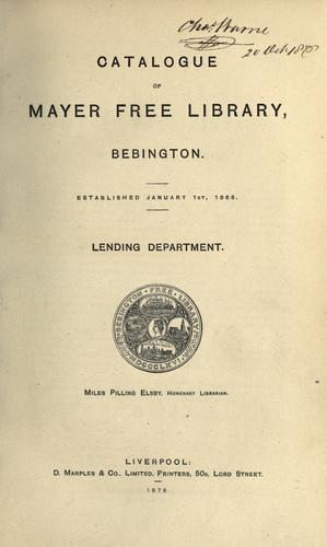 Catalogue of Mayer Free Library, Bebington by Mayer Free Library.
