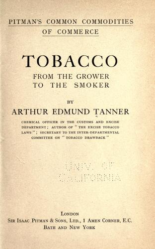 Tobacco, from the grower to the smoker