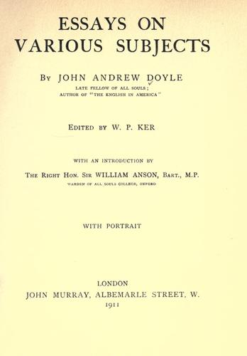 Essays on various subjects by John Andrew Doyle